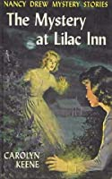 The Mystery at Lilac Inn (Nancy Drew Mystery Stories, #4)