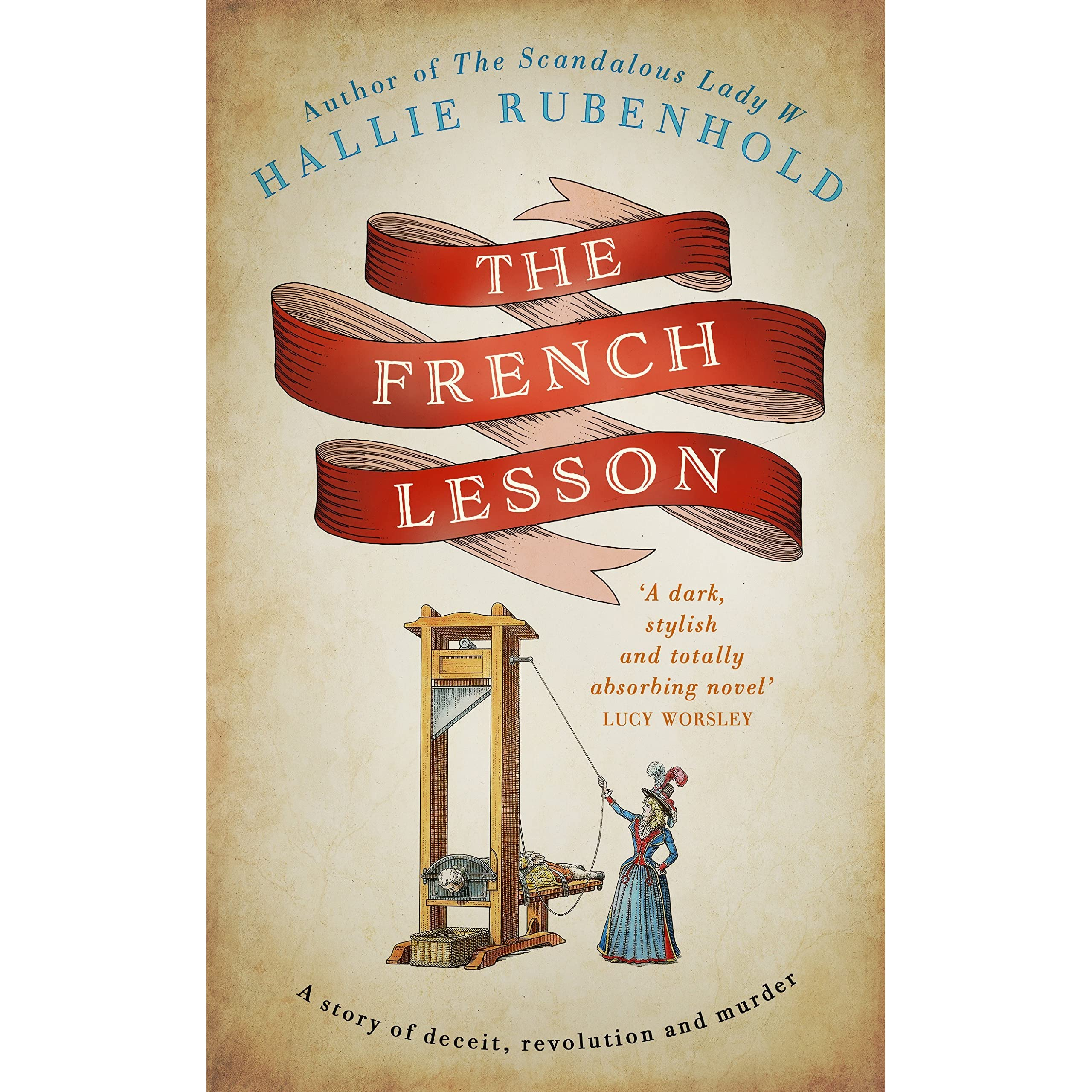 The French Lesson (the Confessions Of Henrietta Lightfoot #2) By Hallie  Rubenhold €� Reviews, Discussion, Bookclubs, Lists