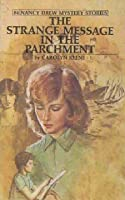 The Strange Message in the Parchment (Nancy Drew Mystery Stories, #54)
