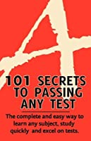 101 Secrets to Passing Any Test