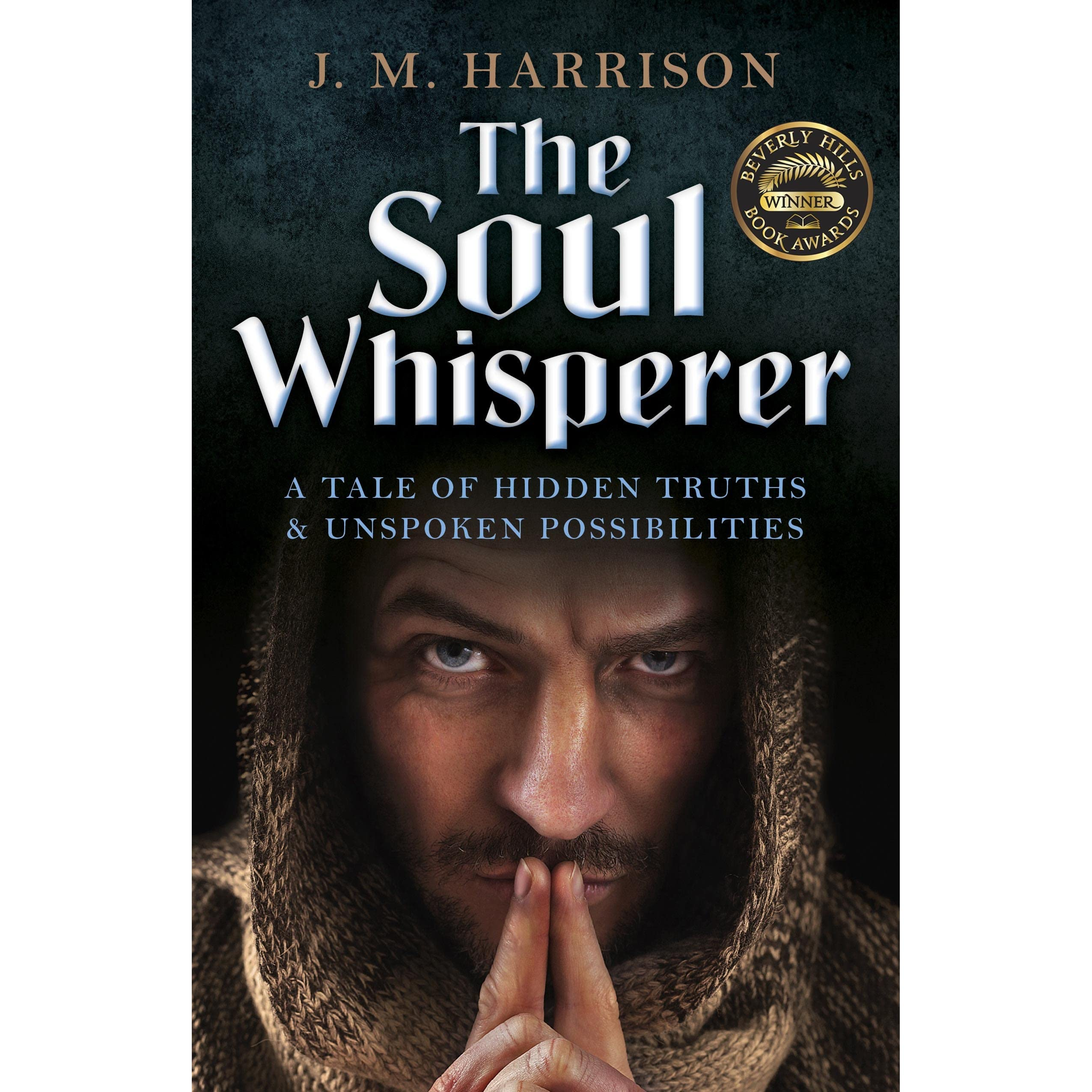The Soul Whisperer: A Tale Of Hidden Truths And Unspoken Possibilities By  Jm Harrison €� Reviews, Discussion, Bookclubs, Lists
