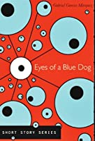 Eyes of a Blue Dog