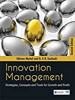 Innovation Management: Strategies, Concepts and Tools for Growth and Profit (Response Books)