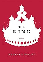 The King: Poems