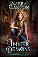 Inner Demons (The Shadow Demons Saga #2)