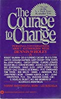 Courage to Change Personal Conversations