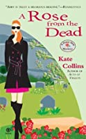 A Rose from the Dead (A Flower Shop Mystery, #6)
