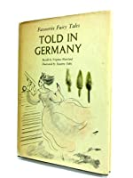 Favourite Fairy Tales Told in Germany