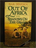 Out of Africa & Shadows On The Grass