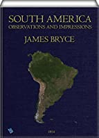 South America Observations and Impressions