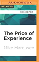The Price of Experience: Writings on Living with Cancer