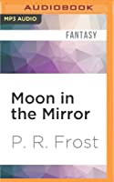 Moon in the Mirror