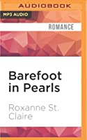 Barefoot in Pearls (Barefoot Bay Brides Trilogy, #3; Barefoot Bay Universe, #10)