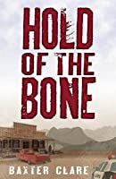 Hold of the Bone