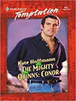 The Mighty Quinns: Conor (Harlequin Temptation, No. 847)