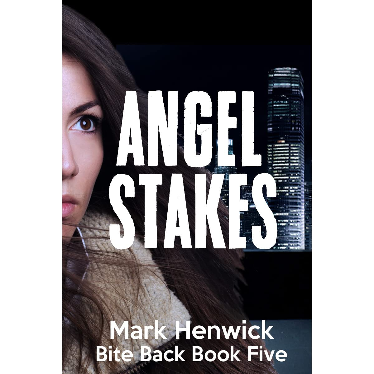 Angel Stakes (bite Back, #5) By Mark Henwick €� Reviews, Discussion,  Bookclubs, Lists