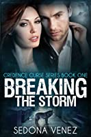 Breaking the Storm (Credence Curse)