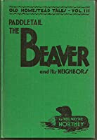 Paddletail the Beaver and His Neighbors