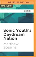 Sonic Youth's Daydream Nation