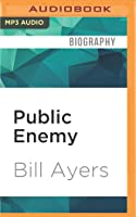 Public Enemy: Memoirs of Dissident Days