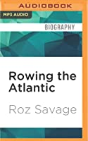 Rowing the Atlantic: Lessons Learned on the Open Ocean