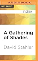 A Gathering of Shades