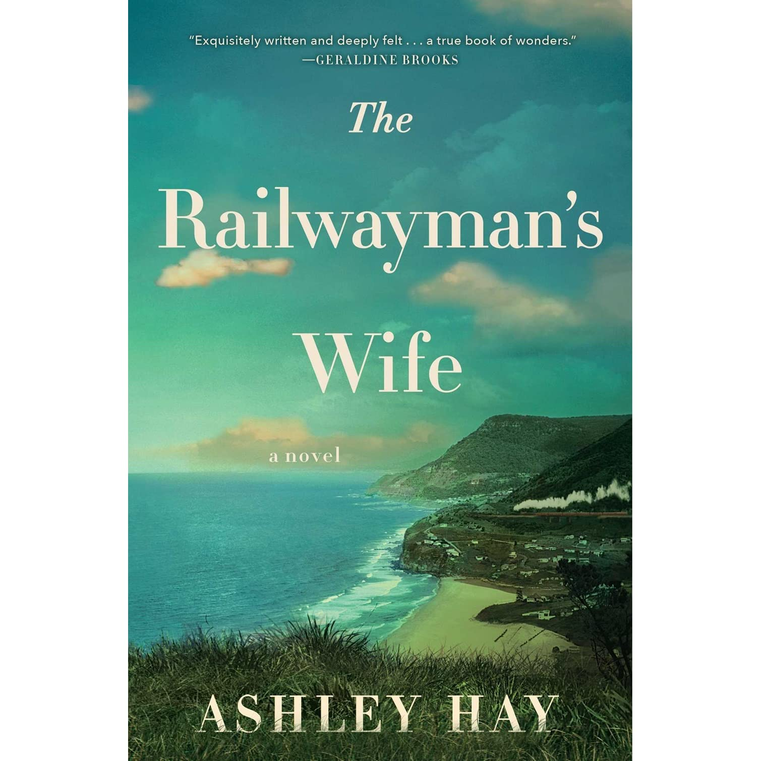 The Railwayman's Wife By Ashley Hay €� Reviews, Discussion, Bookclubs, Lists