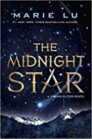 The Midnight Star (Young Elites, #3)