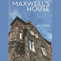Maxwell's House (Peter Maxwell Mystery #1)
