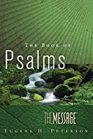 The Message: The Book of Psalms