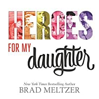Heroes for My Daughter