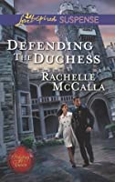 Defending the Duchess (Protecting the Crown)