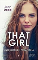 That Girl (That Boy, #2)
