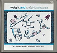 Weight and Weightlessness (Let's Read and Find Out Science Books)