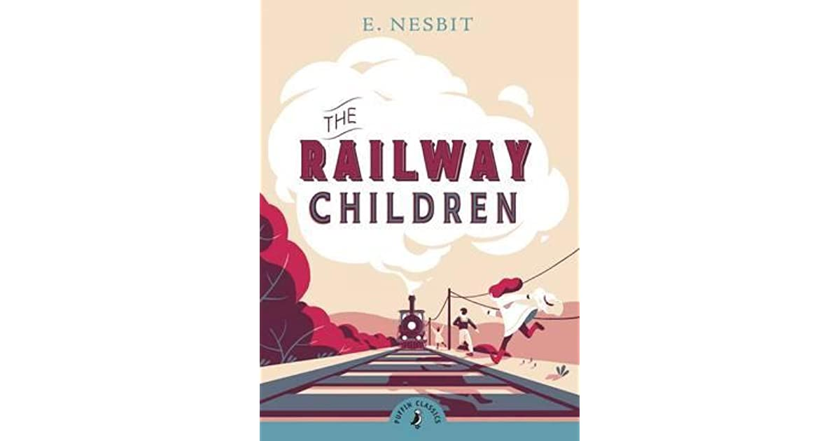 The Railway Children Book Cover : The railway children by e nesbit — reviews discussion