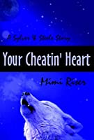 Your Cheatin' Heart (Sylver & Steele)