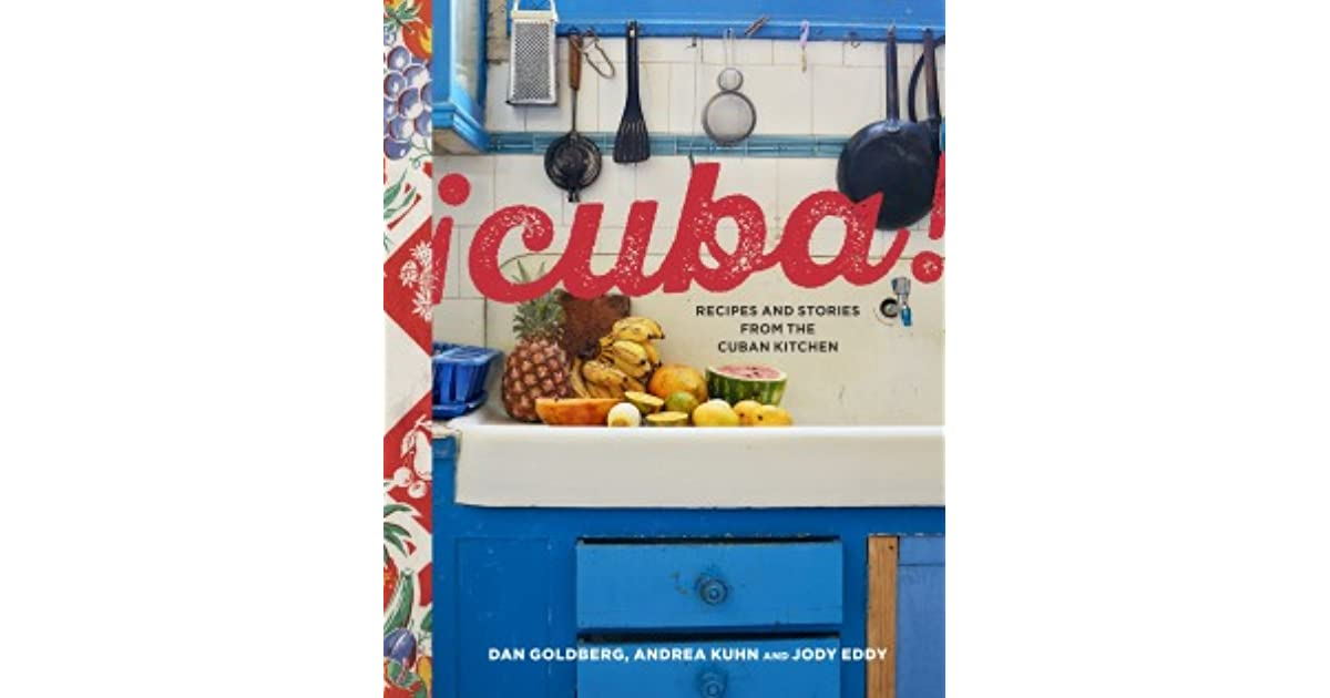 Recipes And Stories From The Cuban Kitchen