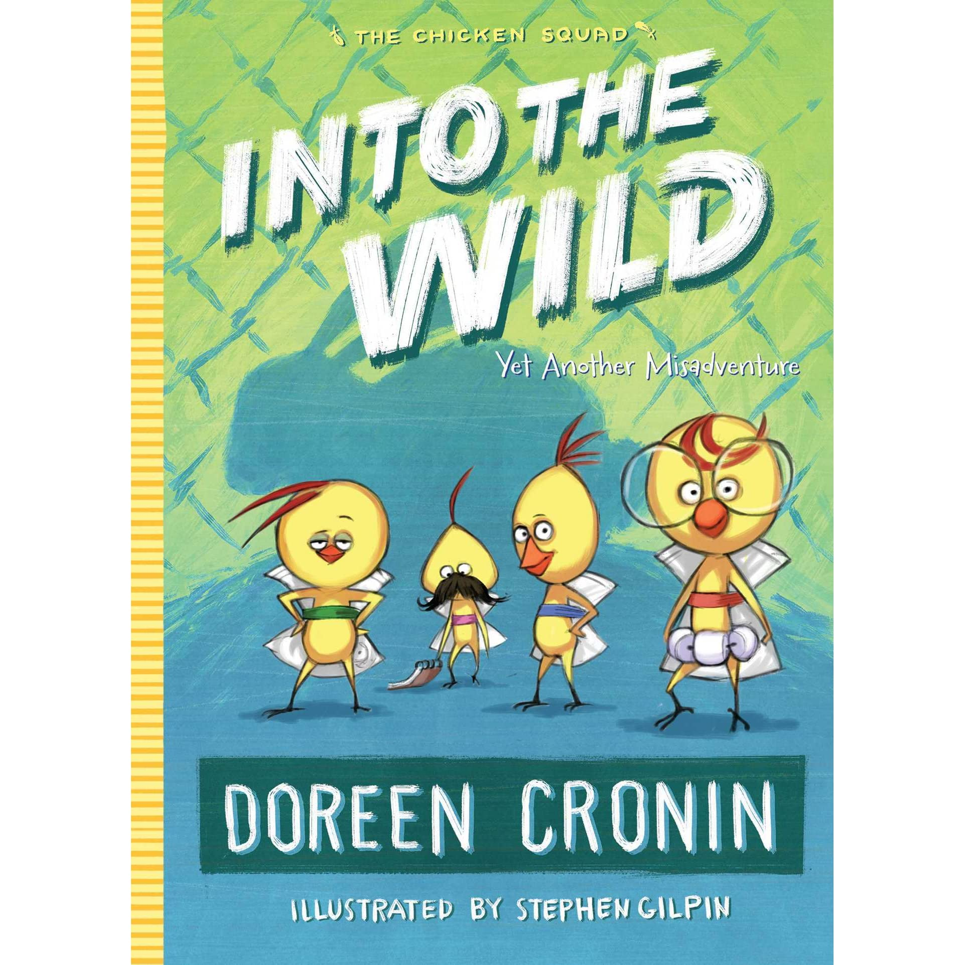 Warriors Into The Wild Christian Review: Into The Wild: Yet Another Misadventure By Doreen Cronin