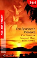 The Spaniard's Pleasure (Mills & Boon by Request)