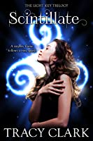 Scintillate (The Light Key Trilogy, #1)