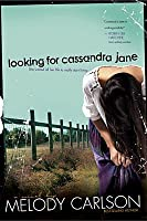 Looking for Cassandra Jane (Second Chances, #1)