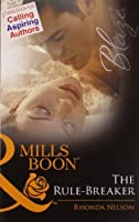 The Rule - Breaker (Mills and Boon Blaze)