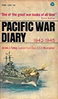 Pacific War Diary, 1942-1945