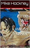 Free Will and Will to Power