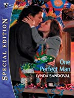 One Perfect Man (Silhouette Special Edition)