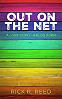 Out on the Net: A Love Story in Blog Form