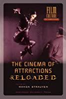 The Cinema of Attractions Reloaded (Film Culture in Transition)