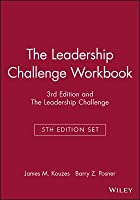 The Leadership Challenge Workbook, 3rd Edition and the Leadership Challenge, 5th Edition Set
