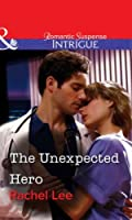 The Unexpected Hero (Mills & Boon Intrigue) (Conard County: The Next Generation)