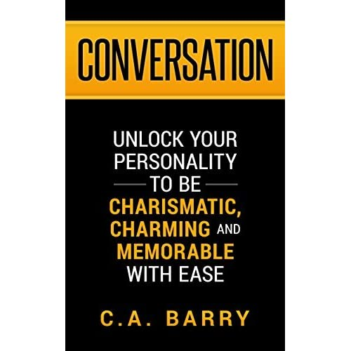 Conversation unlock your personality to be charismatic for Charming personality